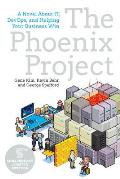 Phoenix Project A Novel about It DevOps & Helping Your Business Win