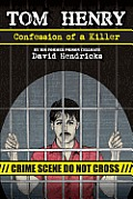 Tom Henry: Confession of a Killer