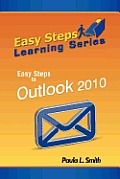 Easy Steps Learning Series: Easy Steps to Outlook 2010