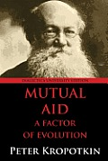 Mutual Aid: A Factor of Evolution: University Edition