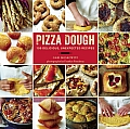 Pizza Dough 100 Delicious Unexpected Recipes