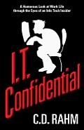 I T Confidential
