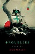 Troublers