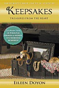 Unforgettable Faces & Stories: Keepsakes: Treasures from the Heart (a Collection of Personal Photos & Stories of Cherished Memories!)