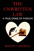 The Unwritten Law: A True Crime of Passion