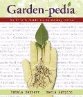 Garden-Pedia: An A-To-Z Guide to Gardening Terms