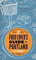 Food Lover's Guide to Portland Signed Edition