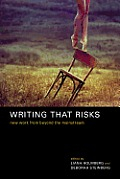 Writing That Risks New Work from Beyond the Mainstream