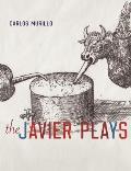 The Javier Plays