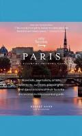 City Secrets #5: City Secrets Paris: The Essential Insider's Guide