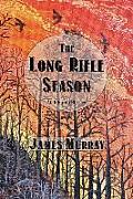 The Long Rifle Season