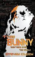 The Bunny That Took Over the World