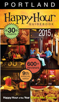 Portland Happy Hour Guidebook 2015 9th Edition
