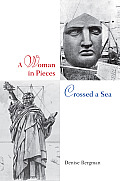 A Woman in Pieces Crossed a Sea