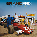 Grand Prix Unseen: A History Through the Lens