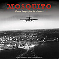 Mosquito: Unseen Images from the Archives