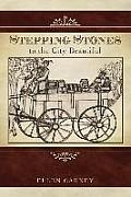 Stepping Stones: To the City Beautiful