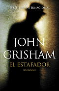 El Estafador: (The Racketeer) (Vintage Espanol)