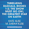 The Show Must Go On! the Greatest Star on Earth Books 1-2