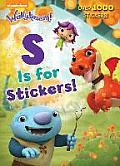 S Is for Stickers!