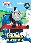 Thomas & the Blue Streak Thomas & Friends