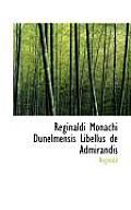 Reginaldi Monachi Dunelmensis Libellus de Admirandis