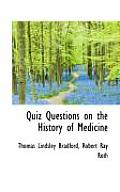 Quiz Questions on the History of Medicine