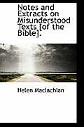 Notes and Extracts on Misunderstood Texts [Of the Bible].