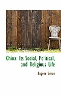 China: Its Social, Political, and Religious Life