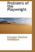 Problems of the Playwright