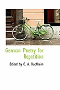 German Poetry for Repetition