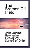 The Bremen Oil Field