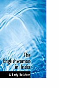 The Englishwoman in India