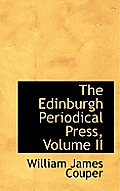 The Edinburgh Periodical Press, Volume II