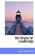 The Origins of Leadership