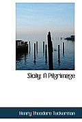 Sicily: A Pilgrimage