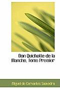 Don Quichotte de La Manche, Tome Premier