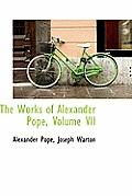 The Works of Alexander Pope, Volume VII