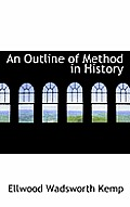 An Outline of Method in History