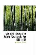 Die Viril-Stimmen Im Reichs-Furstenrath Von 1495-1654