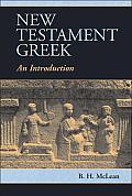 New Testament Greek: An Introduction