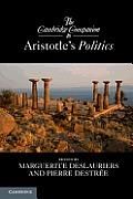 The Cambridge Companion to Aristotle's Politics