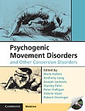 Psychogenic Movement Disorders and Other Conversion Disorders [With CDROM]