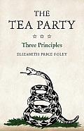 Tea Party Three Principles