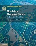 Floods in a Changing Climate: Hydrologic Modeling