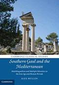 Southern Gaul and the Mediterranean: Multilingualism and Multiple Identities in the Iron Age and Roman Periods