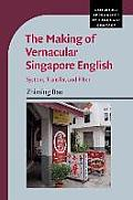 The Making of Vernacular Singapore English: System, Transfer, and Filter