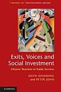 Exits, Voices and Social Investment: Citizens Reaction to Public Services