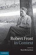 Robert Frost in Context