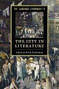 The Cambridge Companion to the City in Literature (Cambridge Companions to Literature)